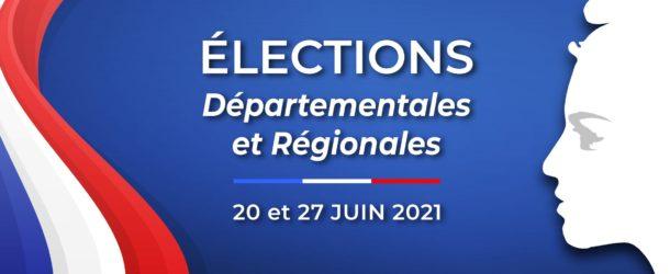 ÉLECTIONS DES 20 ET 27 JUIN 2021